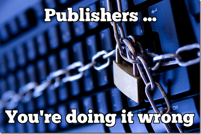 publishers-youre-doing-it-wrong